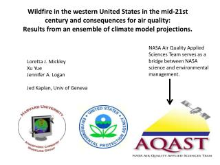 Wildfire in the western United States in the mid-21st century and consequences for air quality: