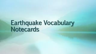 Earthquake Vocabulary Notecards