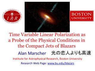 Alan Marscher Institute for Astrophysical Research, Boston University