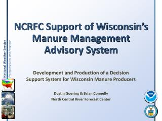 NCRFC Support of Wisconsin's Manure Management Advisory System