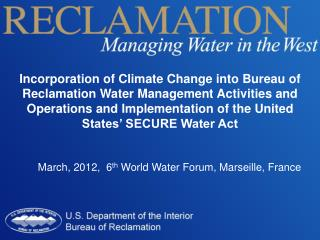 March, 2012,  6 th  World Water Forum, Marseille, France