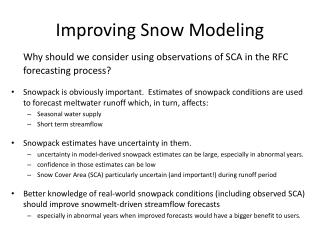 Improving Snow Modeling