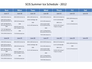 SCIS Summer Ice Schedule - 2012