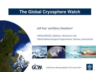 The Global Cryosphere Watch