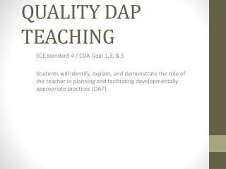 QUALITY DAP TEACHING