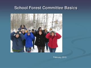 School Forest Committee Basics