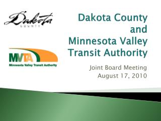 Dakota County  and Minnesota Valley  Transit Authority