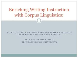 Enriching Writing Instruction with Corpus Linguistics: