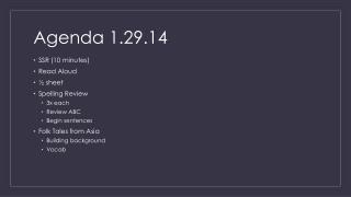 Agenda 1.29.14
