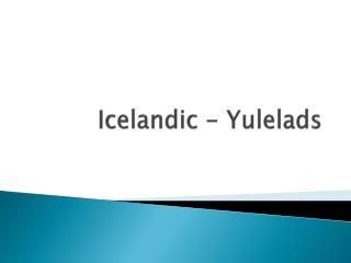 Icelandic  -  Yulelads