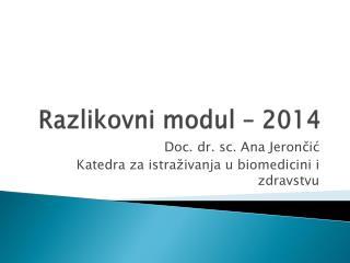 Razlikovni modul � 2014