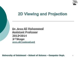 2D Viewing and Projection