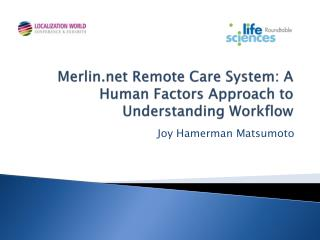 Merlin.net Remote Care System: A Human Factors Approach to Understanding Workflow