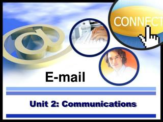Unit 2: Communications