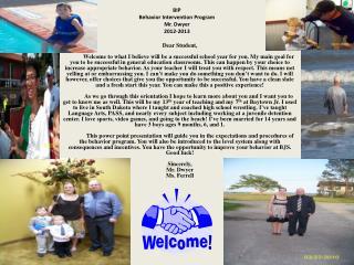 BIP Behavior  Intervention  Program Mr . Dwyer 2012-2013