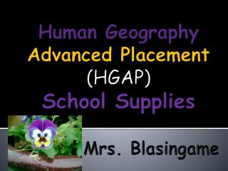 Human Geography  Advanced Placement (HGAP) School Supplies