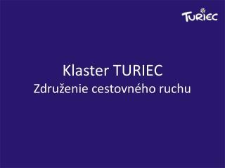 Klaster TURIEC Združenie  cestovného  ruchu