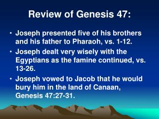 Review of Genesis 47: