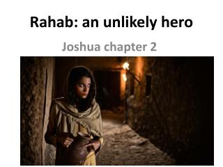 Rahab : an unlikely hero