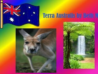 Terra  Australis  by Beth M