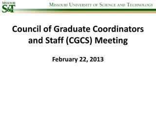 Council of Graduate Coordinators and Staff (CGCS) Meeting