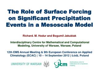 The Role of Surface Forcing on Significant Precipitation Events in a Mesoscale Model