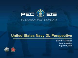 Capt. Hank Reeves: United States Navy DL Perspective