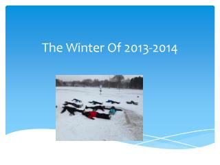 The Winter Of 2013-2014