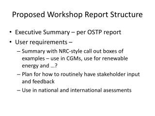 Proposed Workshop Report Structure