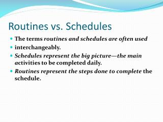 Routines vs. Schedules