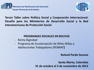 Ministerio  de Planificación del  Desarrollo Estado Plurinacional de Bolivia