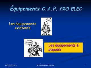 CAP Installations