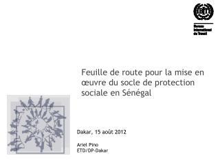 Feuille de route pour la mise en œuvre du socle de protection sociale en Sénégal