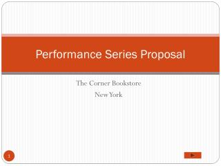 Performance Series Proposal
