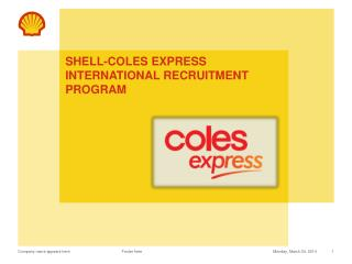 Shell-Coles Express  international Recruitment Program