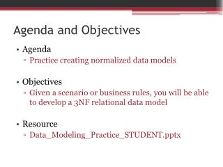 Agenda and Objectives