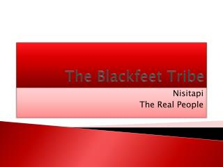 The Blackfeet Tribe