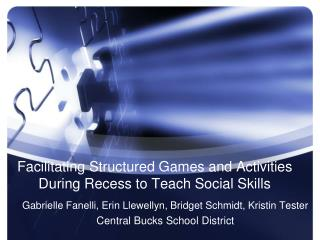Facilitating Structured Games and Activities During Recess to Teach Social Skills
