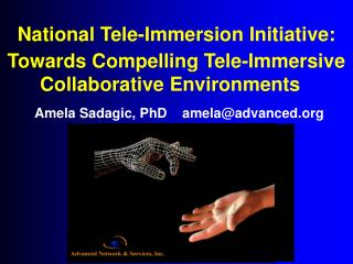 National Tele-Immersion Initiative: