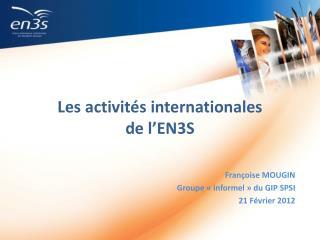 Les activités internationales  de l'EN3S