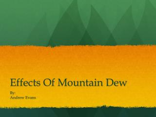 Effects Of Mountain Dew