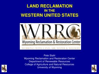 LAND RECLAMATION IN THE  WESTERN UNITED STATES