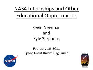 NASA Internships and Other Educational Opportunities