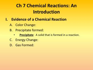 Ch  7 Chemical Reactions: An Introduction