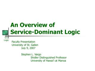 An Overview of Service-Dominant Logic