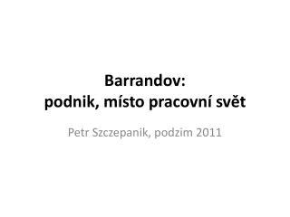 Barrandov:  podnik , místo pracovní svět