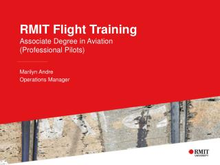 RMIT  Flight Training Associate Degree in Aviation (Professional Pilots)