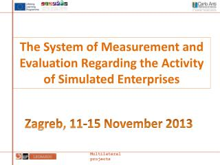 The System of Measurement and Evaluation Regarding the Activity of Simulated Enterprises