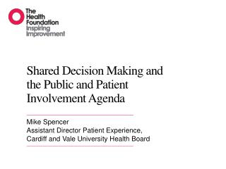 Shared Decision Making and the Public and Patient Involvement Agenda