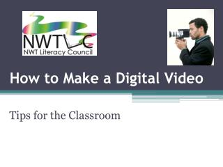 How to Make a Digital Video